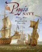 Pepys's Navy: Ships, Men and Warfare 1649-89