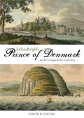 Kirkcudbright's Prince of Denmark and Her Voyages in the South Seas