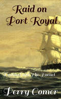Raid on Port Royal: Donland and The Hornet