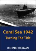 Coral Sea 1942: Turning the Tide