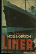 Liner: A Novel About a Great Ship