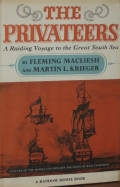 The Privateers: A Raiding Voyage to the Great South Sea