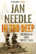 In Too Deep: The Murder of Lionel 'Buster' Crabb