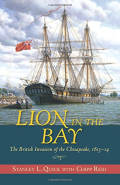 Lion in the Bay: The British Invasion of the Chesapeake, 1813-14
