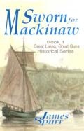 Sworn for Mackinaw