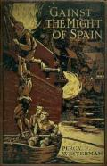 'Gainst the Might of Spain
