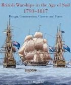 British Warships in the Age of Sail 1793 - 1817