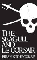 The Seagull and Le Corsair